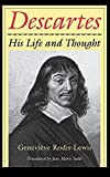 Rodis-Lewis, Genevieve: Descartes: His Life and Thought