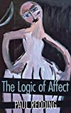 Redding, Paul: The Logic of Affect