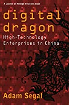 Digital Dragon: High-Technology Enterprises…
