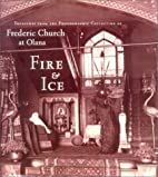 Fire & Ice: Treasures from the Photographic…