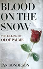 Blood on the snow : the killing of Olof…