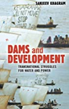 Dams and Development: Transnational…
