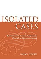 Isolated Cases: The Anxieties of Autonomy in…
