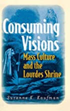 Consuming Visions: Mass Culture And The…