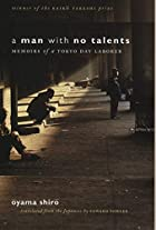 A Man with No Talents: Memoirs of a Tokyo…