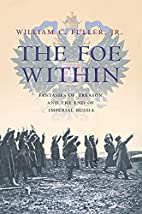 The Foe Within: Fantasies of Treason And the…