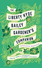 Liberty Hyde Bailey: Essential Agrarian and…