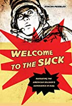 Welcome to the Suck: Narrating the American…