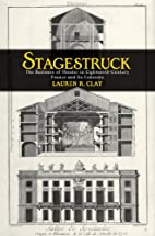 Stagestruck: The Business of Theater in…