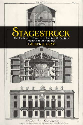 stagestruck-the-business-of-theater-in-eighteenth-century-france-and-its-colonies