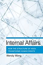 Internal Affairs: How the Structure of NGOs…