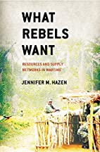 What Rebels Want: Resources and Supply…