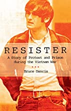 Resister: A Story of Protest and Prison…