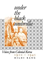 Under the Black Umbrella: Voices from…