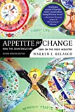 Belasco, Warren J.: Appetite for Change: How the Counterculture Took on the Food Industry