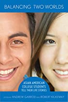 Balancing Two Worlds: Asian American College…