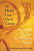 To Plead Our Own Cause: Personal Stories by…