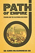 Path of Empire: Panama and the California…