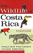The Wildlife of Costa Rica: A Field Guide (A…