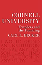 Cornell University: Founders and the…
