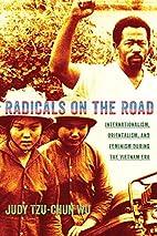 Radicals on the Road: Internationalism,…
