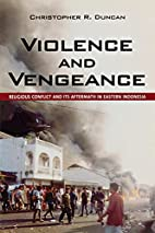 Violence and Vengeance: Religious Conflict…