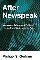 After Newspeak: Language Culture and…