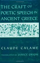 The Craft of Poetic Speech in Ancient Greece…
