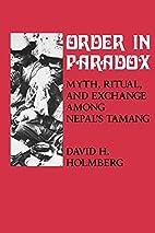Order in Paradox: Myth and Ritual Among…