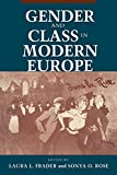 Frader, Laura L.: Gender and Class in Modern Europe