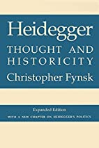 Heidegger: Thought and Historicity by…