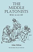 The Middle Platonists: 80 B.C. to A.D. 220…