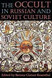 Rosenthal, Bernice Glatzer: The Occult in Russian and Soviet Culture