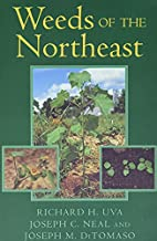 Weeds of the Northeast (Comstock books) by…
