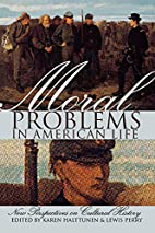 Moral Problems in American Life: New…