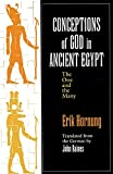 Hornung, Erik: Conceptions of God in Ancient Egypt: The One and the Many