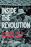 Rosendahl, Mona: Inside the Revolution: Everyday Life in Socialist Cuba