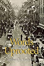 Words of the Uprooted: Jewish Immigrants in…