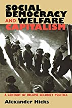Social Democracy and Welfare Capitalism: A…