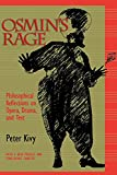 Kivy, Peter: Osmin's Rage: Philosophical Reflections on Opera, Drama, and Text With a New Final Chapter