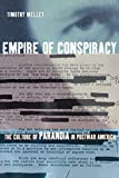 Melley, Timothy: Empire of Conspiracy: The Culture of Paranoia in Postwar America