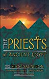 Serge Sauneron: The Priests of Ancient Egypt: New Edition