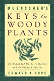 Muenscher, W.C.: Keys to Woody Plants: An Expanded Guide to Native and Cultivated Species