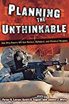 Planning the Unthinkable: How New Powers…