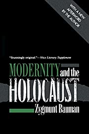 Modernity and the Holocaust by Zygmunt…