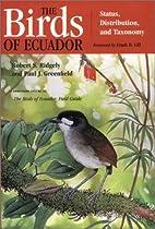 The Birds of Ecuador, Vol. 1: Status,…
