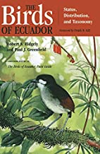 The Birds of Ecuador, Vol. 2: Field Guide by…