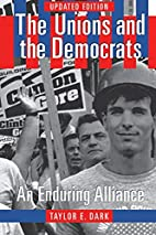 The Unions and the Democrats: An Enduring…