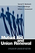 Mutual aid and union renewal : cycles of…
