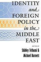 Identity and Foreign Policy in the Middle…